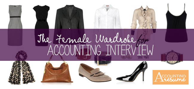 What to Wear to an Interview: The Female Wardrobe - Accounting Resume