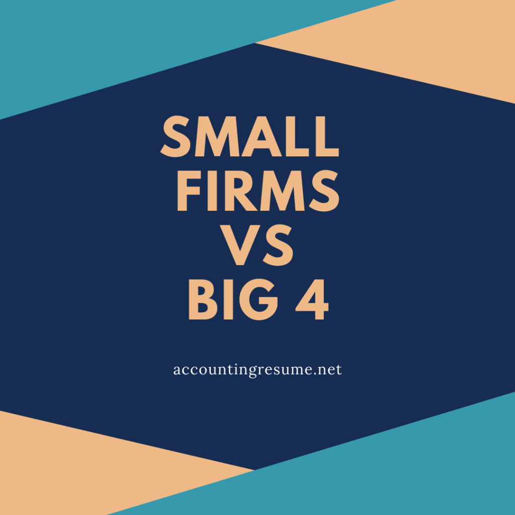 small firms vs. big 4 accounting firms