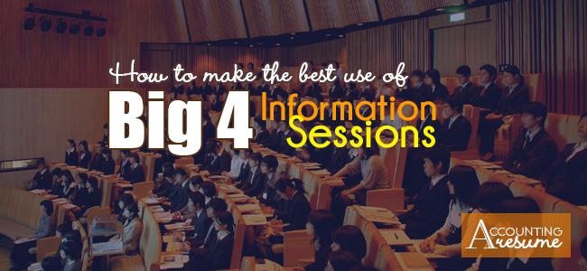Big 4 information session