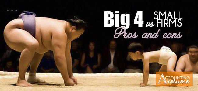 Big 4 vs small firm