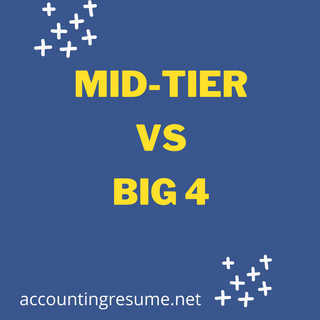 mid-tier vs. big 4 accounting firms